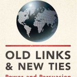Old Links and New Ties, David Howell, ISBN 9781780768151